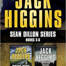 Jack Higgins Sean Dillon Series Books 5-6:  Drink With the Devil' The President's Daughter
