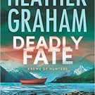 Deadly Fate by Heather Graham (Paperback) Krewe of Hunters