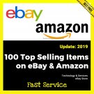 100 Top Selling Items on eBay and Amazon