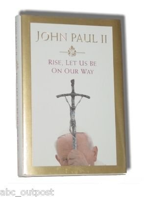 NEW Rise Let Us Be On Our Way Book by Pope John Paul II