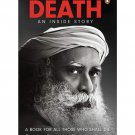 Death: An Inside Story: A book for all those who shall die Paperback –21.02.2020