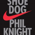 Shoe Dog: A Memoir by the Creator of NIKE Paperback – 1 May 2018