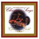 The World's Greatest Christmas Songs: Forever Gold by Various Artists CD!