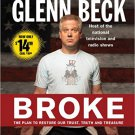 Broke: The Plan to Restore Our Trust, Truth and Treasure Audio CD – Abridged, Audiobook, CD