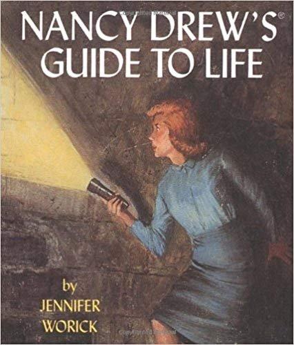 Nancy Drew's Guide To Life (Running Press Miniature Ed) Hardcover � 2001 by Jennifer Worick