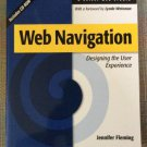 Web Navigation: Designing the User Experience Paperback with CD-ROM - 1998 by Jennifer Fleming!