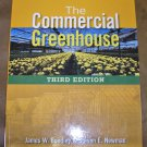 THE COMMERCIAL GREENHOUSE Hardcover book by James Boodley & Steven E. Newman!