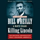 Killing Lincoln: The Shocking Assassination that Changed America Forever AUDIOBOOK - SEALED
