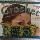 Crochet Pattern-a-Day 2006 Calendar by Annie Modesitt & Friends!
