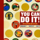 You Can Do It! Workbook Paperback – September 7, 2005 by Lauren Catuzzi Grandcolas!