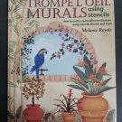 Trompe L'Oeil Murals Using Stencils Paperback – January 1, 2001 by Melanie Royals!