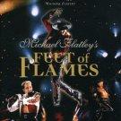 Michael Flatley - Feet of Flames DVD - SEALED!