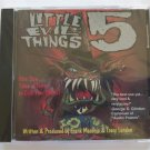 Little Evil Things 5 CD by Frank Macchia, Tracy London - Sealed!