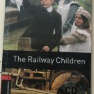 Oxford Bookworms Library, New Edition: Level 3 (1,000 headwords) The Railway Children Audio CD Pack