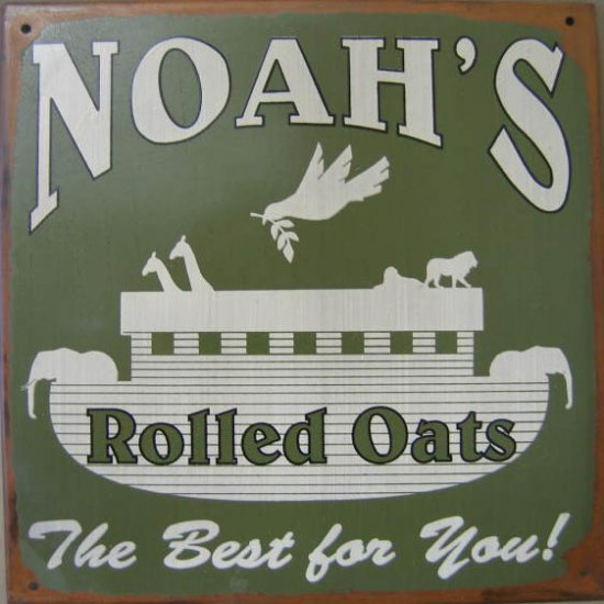 NOAH'S ROLLED OATS RETRO TIN SIGN METAL HOME AD SIGNS
