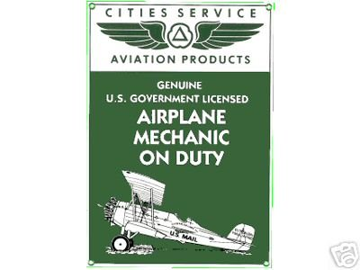 CITIES SERVICE AVIATION PRODUCTS SIGN AIRPLANE SIGNS C