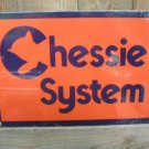 CHESSIE SYSTEM PORCELAIN-OVERLAY SIGN METAL ADV SIGNS C