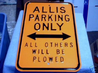 ALLIS PARKING ONLY- ALL OTHERS WILL BE PLOWED A