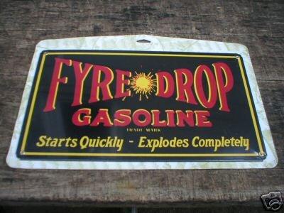 FYRE DROP GASOLINE TIN SIGN METAL ADV AD SIGNS F