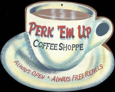 LG PERK EM UP COFFEE TIN SIGN METAL RETRO DINER SIGNS C