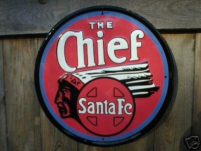 THE CHIEF SANTA FE TIN SIGN METAL ADV AD SIGNS S