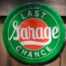LAST CHANCE GARAGE TIN SIGN RETRO CAR AUTO ADV SIGNS L