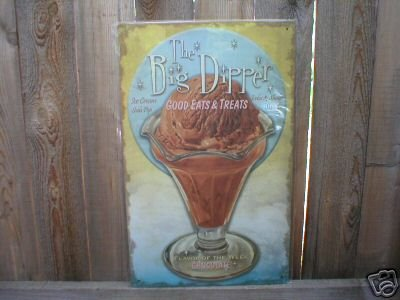 THE BIG DIPPER TIN SIGN METAL CHOCOLATE ADV SIGNS C