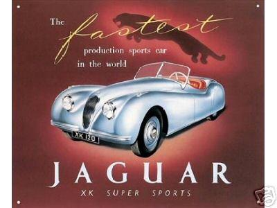 JAGUAR XK SUPER SPORTS TIN SIGN METAL ADV AD SIGNS J