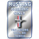 MUSTANG PARKING ONLY TIN SIGN RETRO CAR ADV SIGNS M