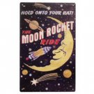 50 S MOON ROCKET RIDE TIN SIGN METAL RETRO AD SIGNS M