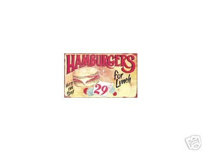 HAMBURGERS HOT AND DELICIOUS SIGN METAL ADV AD SIGNS H