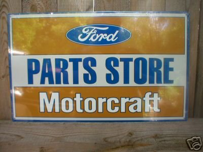 FORD PARTS STORE MOTORCRAFT TIN SIGN METAL ADV SIGNS F
