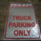 GMC TRUCK PARKING TIN SIGN METAL NOSTALGIA ADV SIGNS G