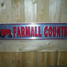 FARMALL COUNTRY ALUMINUM SIGN COLLECTIBLE IHC SIGNS