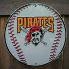 PITTSBURGH PIRATES ROUND ALUMINUM BASEBALL SIGN B