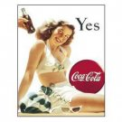 COCA-COLA  YES TIN SIGN SIGN METAL ADV SIGNS C