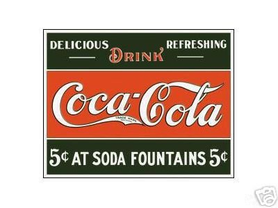 COCA-COLA  5 CENTS  AT  SODA  FOUNTAINS TIN SIGN C