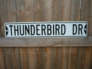 THUNDERBIRD DR STREET SIGN RETRO ADV AD SIGNS C