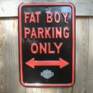 FAT BOY PARKING ONLY SIGN HEAVY METAL ADV SIGNS R