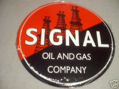 SIGNAL OIL AND GAS COMPANY TIN SIGN