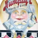 HUMPTY'S HOUSE OF EGGS TIN SIGN METAL RETRO FOOD SIGNS