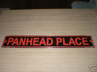 PANHEAD PLACE SIGN METAL ADV SIGNS