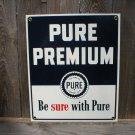 PURE PREMIUM PORCELAIN-COATED SIGN P