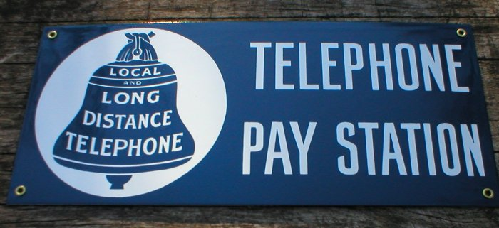 TELEPHONE PAY STATION PORCELAIN-COATED SIGN T