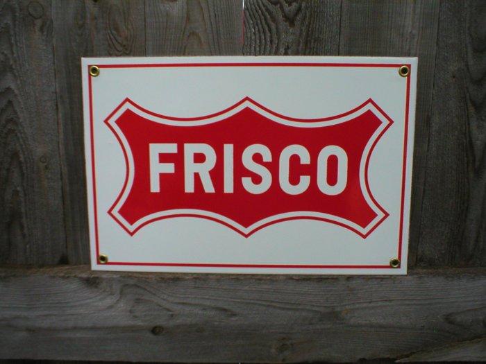 FRISCO PORCELAIN-COATED RAILROAD SIGN C