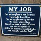 MY TRAIN JOB PORCELAIN-COATED RAILROAD SIGN J