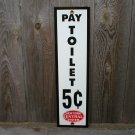 NEW YORK CENTRAL PAY TOILET PORCELAIN-COATED RAILROAD SIGN N