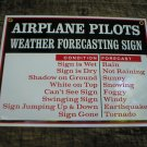 AIRPLANE PILOTS PORCELAIN-COATED WEATHER SIGN A