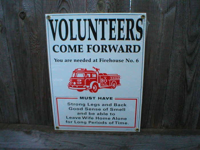 VOLUNTEERS FIREMAN PORCELAIN COAT SIGN HOME OFFICE WALL DECOR