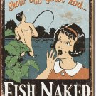 FISH NAKED TIN SIGN METAL ADV RETRO SIGNS F